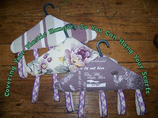 A Pretty Talent Blog: Sewing Covers For Your Plastic Hangers To Hang Scarves