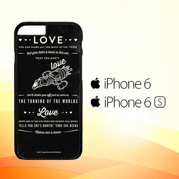 Firefly Serenity Quotes A0836 iPhone 6 | 6S Case