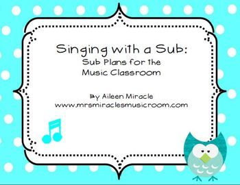 Singing with a Sub {Sub Plans for the Music Classroom}--great even for substitute teachers without musical experience!