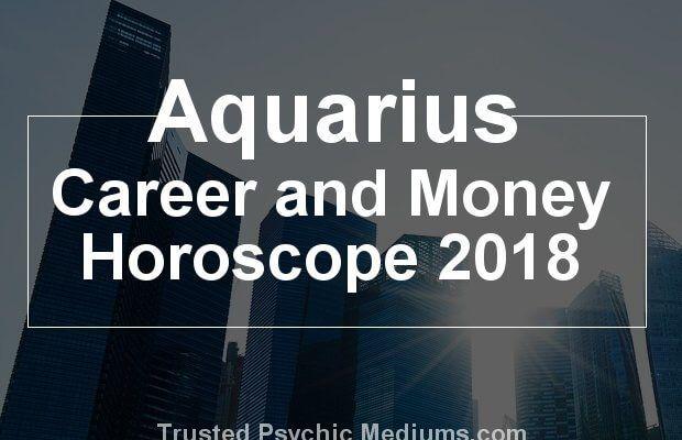 Aquarius Career and Money Horoscope 2018