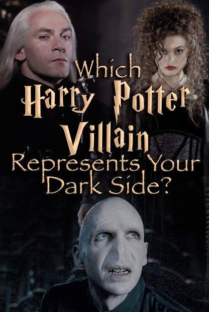 Quiz: Which Harry Potter Villain Represents Your Dark Side