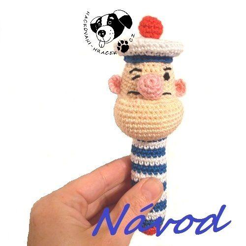 Pepek námořník - chrastítko ....... návod na háčkování _______ #pepek#námořník#popeye#sailor#chrastítko#rattle#háčkovaný#crochet#návod#pattern#PDF#hračka#toy