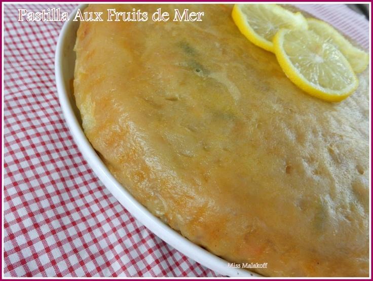 la recette de la pastilla marocaine aux fruits de mer | MISS MALAKOFF CUISINE