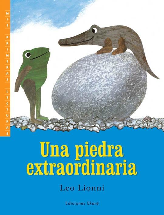 Un día, dos ranas se encuentran un extraño huevo y deciden cuidarlo. A partir de 4 años.