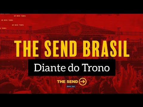 The Send Brasil 2020 Diante Do Trono Ana Paula Valadao Mariana
