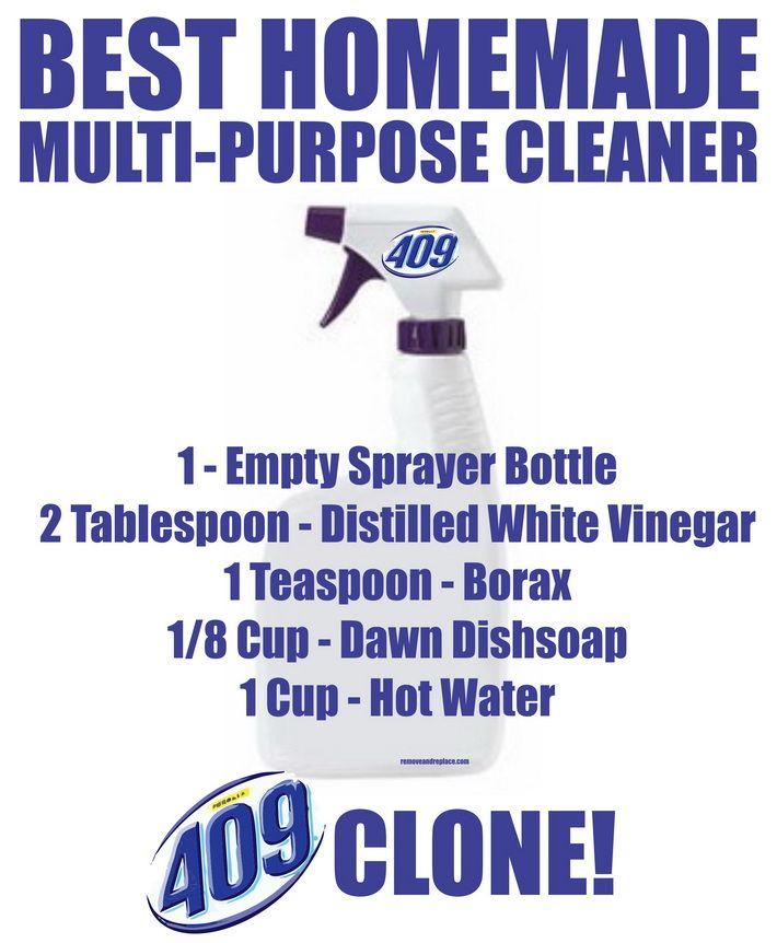 BEST Homemade 409 Multi Purpose Cleaner Recipe: 1 – Spray Bottle 2 Tablespoon – Distilled White Vinegar 1 Teaspoon – Borax 1/8 Cup – Dawn Dish Soap 1 Cup – Hot Water