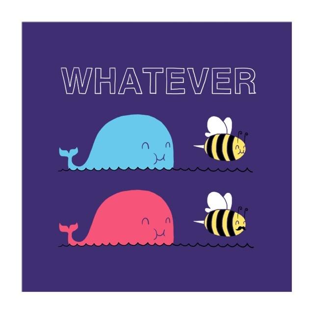 Que sera, sera whatever whale bee whale bee