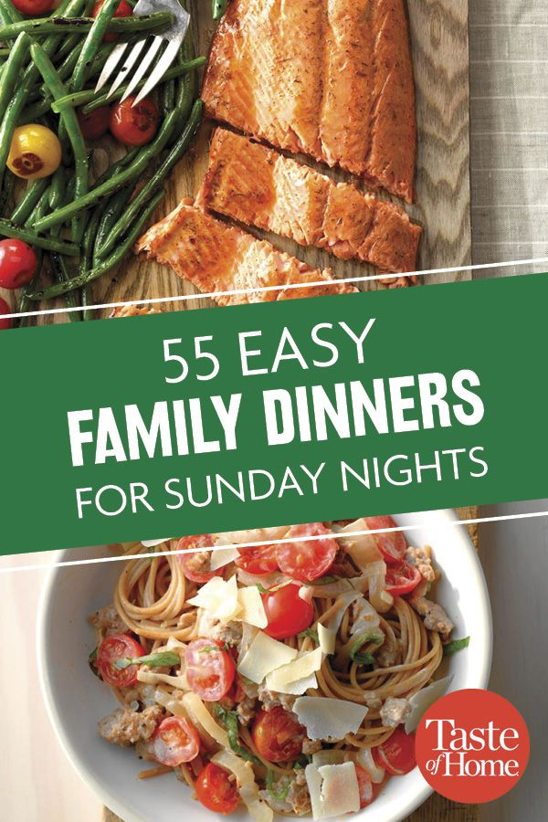 55 Simple Sunday Suppers | Sunday Dinners in 2019 | Easy