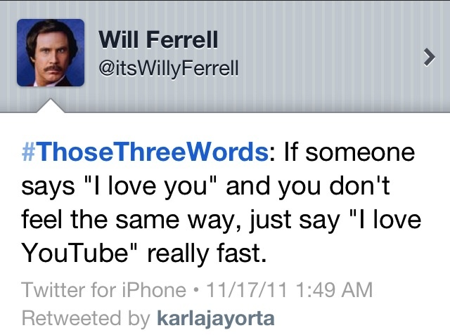 Wise words from Will: Funny Things, Giggle, Funny Shit, Quote, Random, Funny Stuff, Humor, Will Ferrell