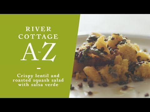Crispy lentil and roasted squash salad with salsa verde | River Cottage