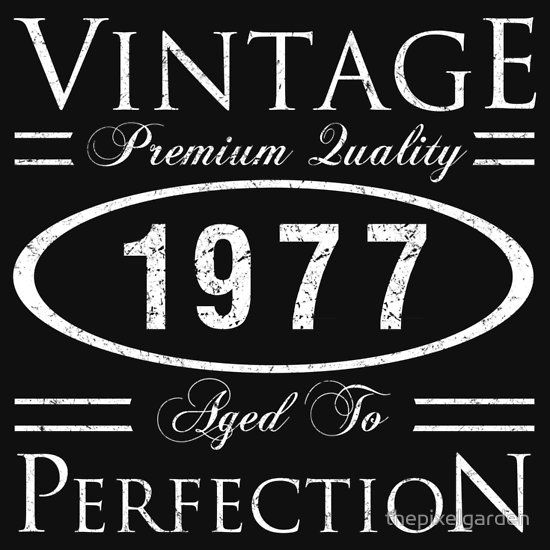 1977 Premium Quality T-Shirt  A funny birth year gift idea for men and women celebrating a milestone birthday. Says 'Vintage, Premium Quality, Aged To Perfection.'
