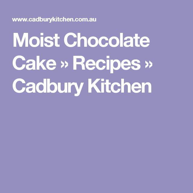 Moist Chocolate Cake » Recipes » Cadbury Kitchen