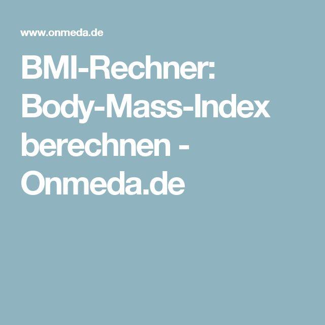 BMI-Rechner: Body-Mass-Index berechnen - Onmeda.de