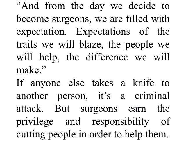 Surgeons ^ only they can use a knife to save people