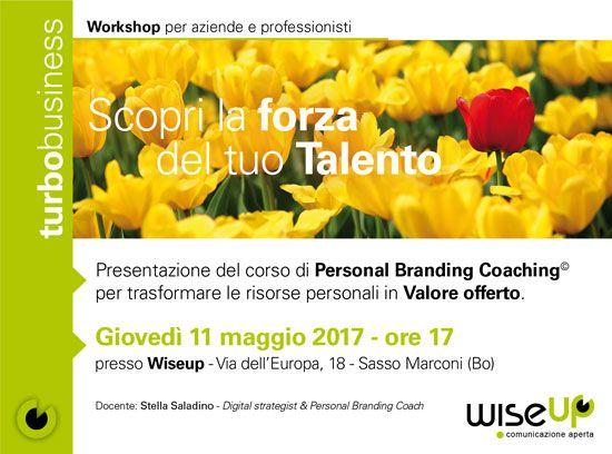 Corso di Personal Branding e Coaching nella sede di Wiseup Comunicazione 11 maggio 2017 https://goo.gl/Kust4l #workshop #evento #Bologna