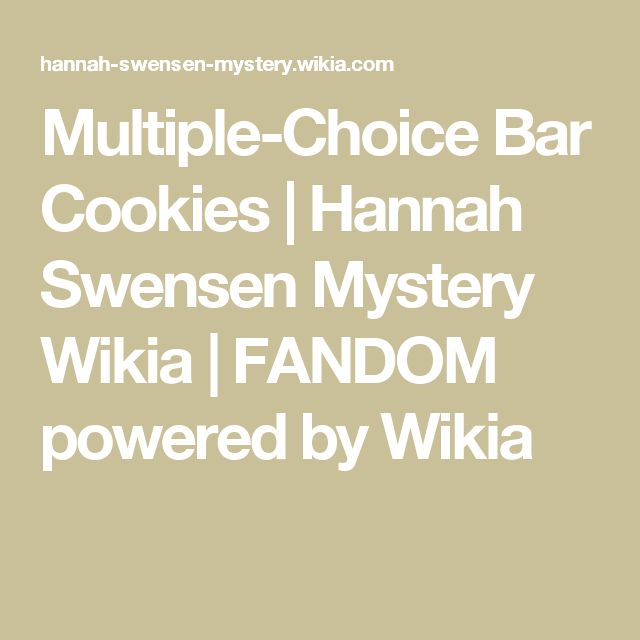 Multiple-Choice Bar Cookies | Hannah Swensen Mystery Wikia | FANDOM powered by Wikia