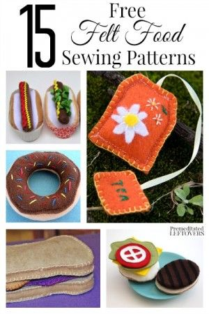 Felt food is perfect for little foodies! They are easy to make and you can even wash them. Here are 15 free felt food sewing patterns to inspire you.