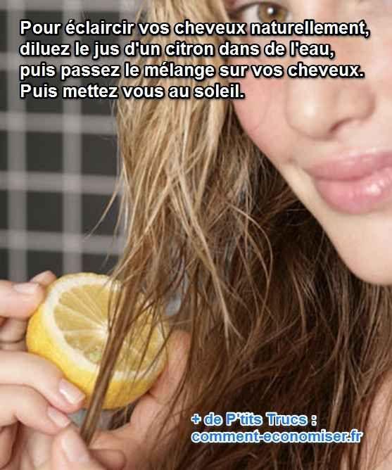 Vous avez les cheveux châtains et vous voudriez bien avoir de beaux reflets blonds rapidement ? Il existe une astuce naturelle pour éclaircir les cheveux châtains ou blonds devenus ternes. Le truc est d'utiliser un recette à base de jus de citron.  Découvrez l'astuce ici : http://www.comment-economiser.fr/astuce-pour-s-eclaircir-cheveux-naturellement-rapidement.html?utm_content=buffer51da3&utm_medium=social&utm_source=pinterest.com&utm_campaign=buffer