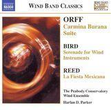 Orff: Carmina Burana Suite; Bird: Serenade for Wind Instruments; Reed: La Fiesta Mexicana [CD]