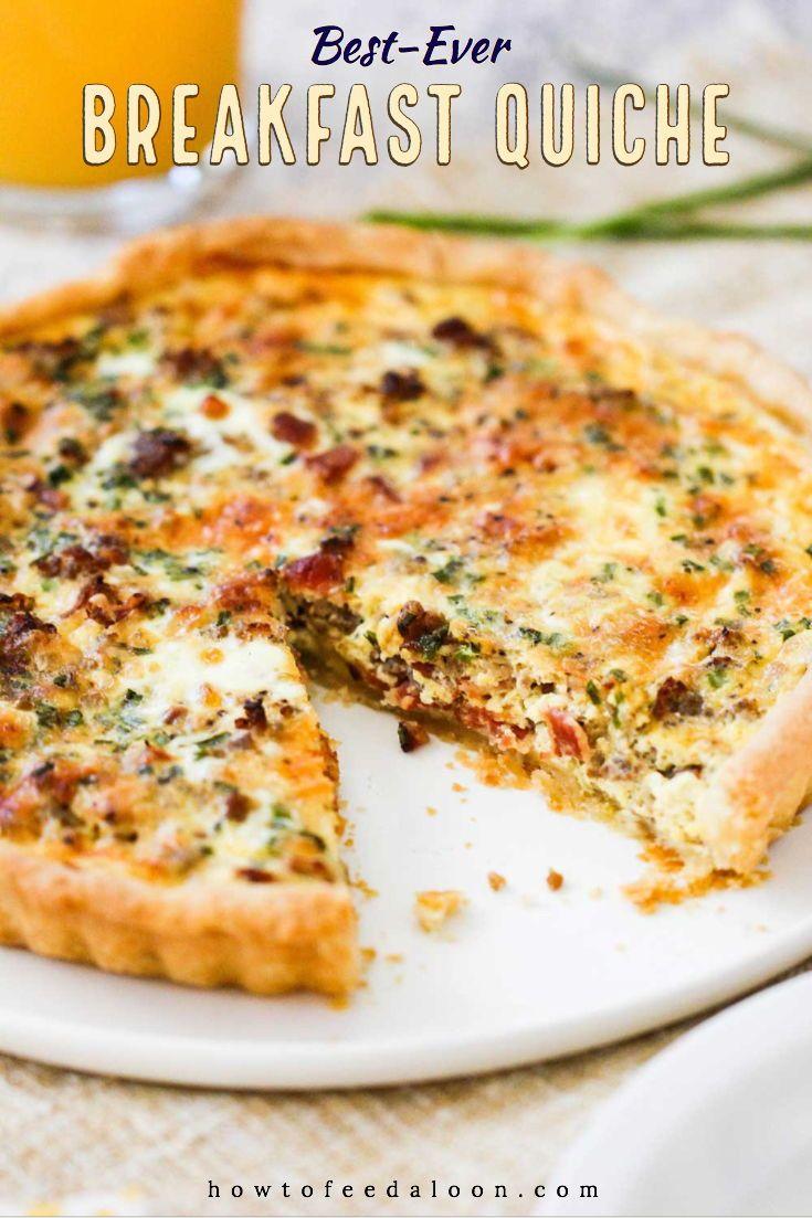 Best Ever Breakfast Quiche Recipe Breakfast Quiche Breakfast Quiche