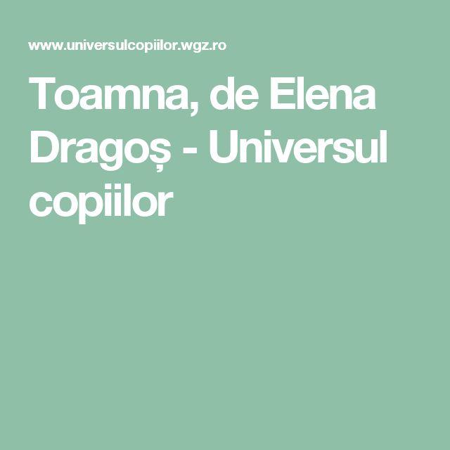 Toamna, de Elena Dragoș - Universul copiilor