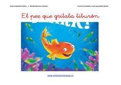 El pez que gritaba tiburón: Video Cuentos cantados, batería de actividades y en bimodal. | Orientacion AndujarOrientacion Andujar