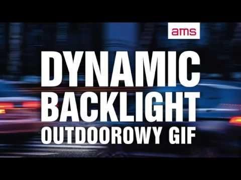 Dynamic Backlight, czyli outdoorowy gif - nowość od AMS