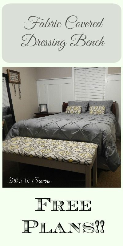 DIY Fabric Covered Dressing Bench. Free Plans from Sawdust to Sequins