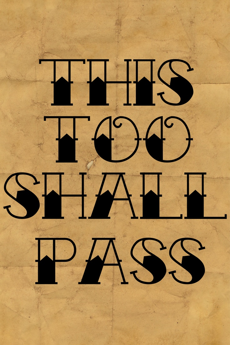 iPhone Wallpaper Project - This Too Shall Pass