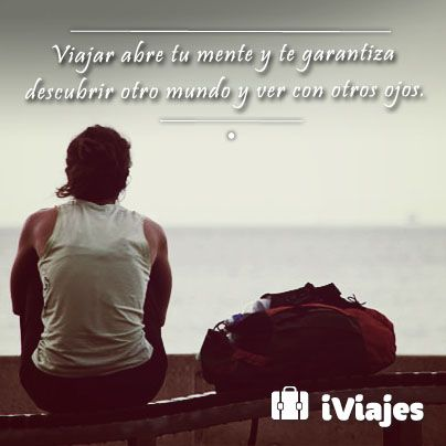 Que tu viaje te llene de nuevas experiencias   #Viajes #Frases  #Lugares #iviajes #telcel #vacaciones #mexico