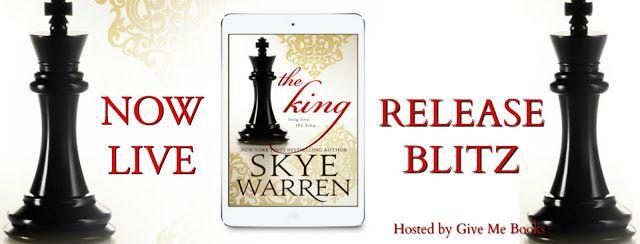 Renee Entress's Blog: [Release Blitz] The King by Skye Warren