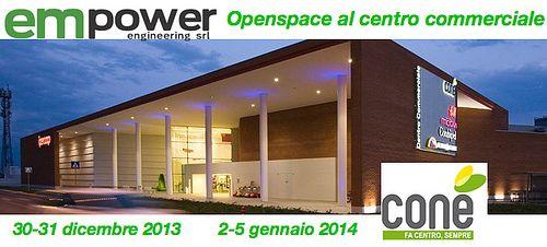 Openspace al centro commerciale Conè di Conegliano. dal 30 al 31 dicembre 2013 e dal 2 al 5 gennaio 2014