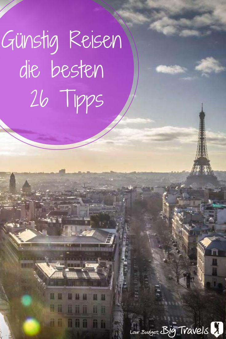 Günstig Reisen: die besten 26 Tipps