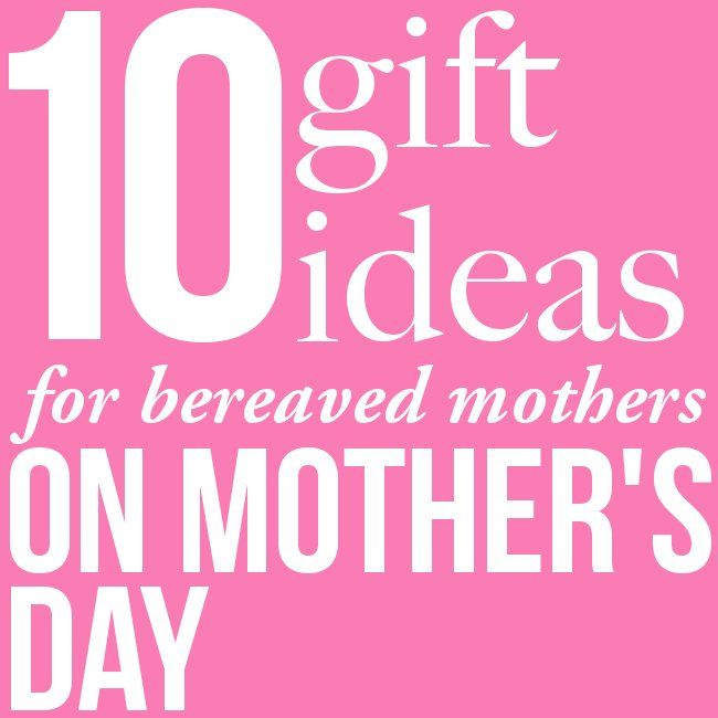 13 best mother 39 s day loss grief images on pinterest for Mother s day gift ideas for new moms