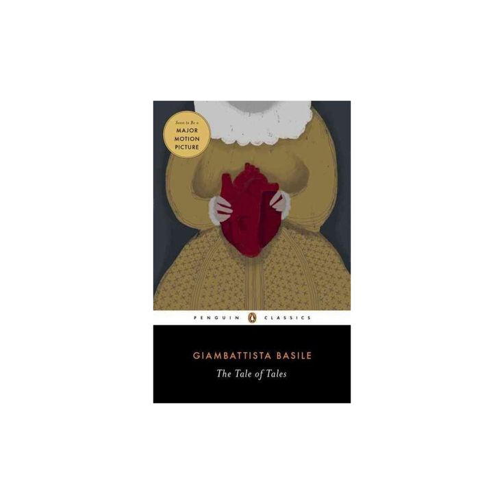 Tale of Tales : Or Entertainment for Little Ones (Translation) (Paperback) (Giambattista Basile)