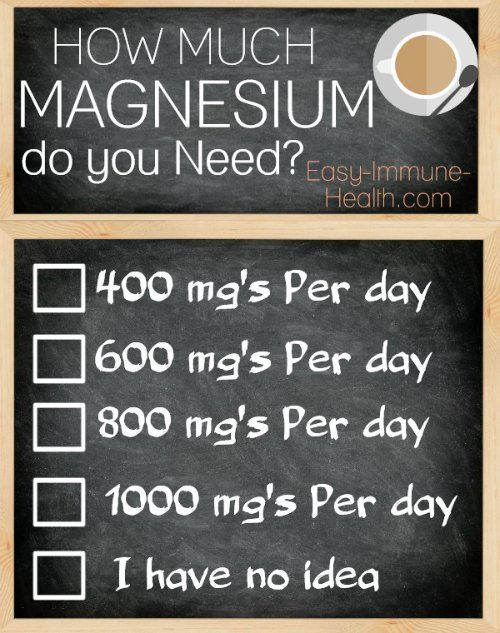 What's the right magnesium dosage for you? How much magnesium do you need every day to be at your optimum?   http://www.easy-immune-health.com/magnesium-dosage.html