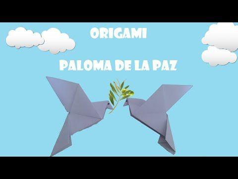 #Origami - Paloma de la paz - YouTube