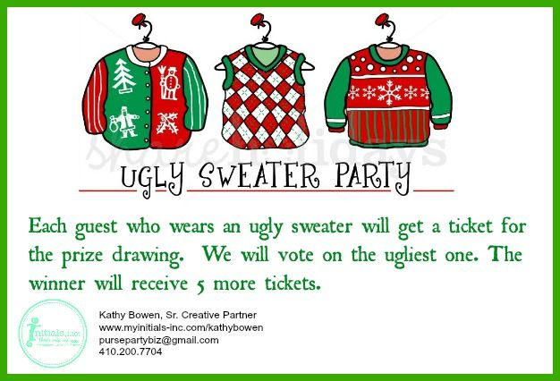 Looking for a fun holiday theme for your Initials Inc. party?  Try an Ugly Sweater Party.  Guests come wearing an ugly sweater.  Tickets will be given for particpating and for the ugliest!