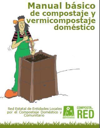 Manual básico de compostaje y vermicompostaje doméstico | #Reciclaje - #DIY – Recycling ecoagricultor.com