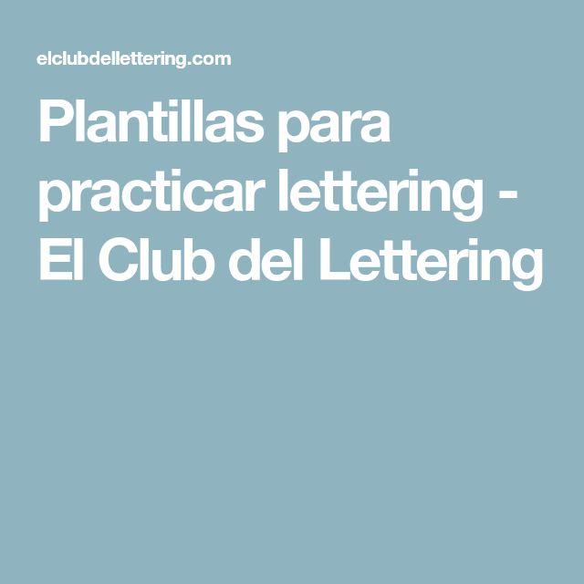 Plantillas para practicar lettering - El Club del Lettering