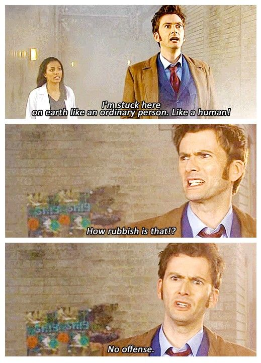 The XV Doctor Remembers.. -> There's no fun being human...unless of course you can be human together with one Rose Tyler, then it's not altogether rubbish, huh? :)