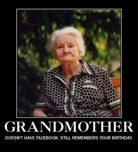 my grandmother never forgot any of her grandchildrens birthdays
