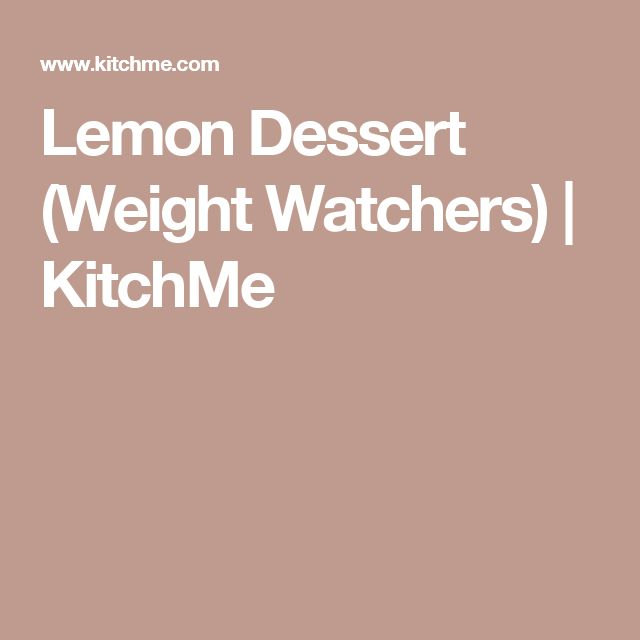 Lemon Dessert (Weight Watchers) | KitchMe