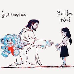 Sometimes we don't see what God is doing and don't understand the purpose of Him asking us to give up something. But God asks for total surrender, so He can replace it with something better. Just Trust Me...But I Love It God.