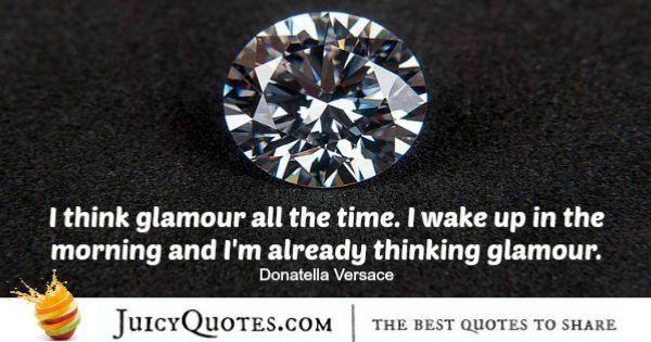 Good Morning Quote - Donatella Versace