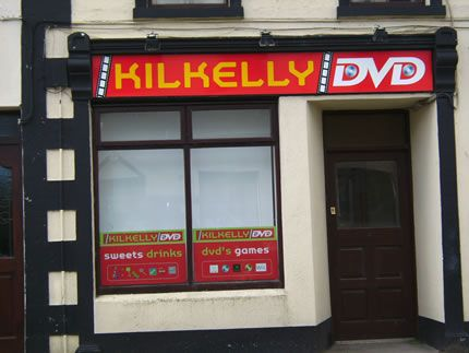Project: Shopfront signage Client: Kilkelly DVD, Co. Mayo, Ireland.