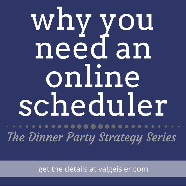 why you need an online scheduler (even if you think you don't) - Val Geisler