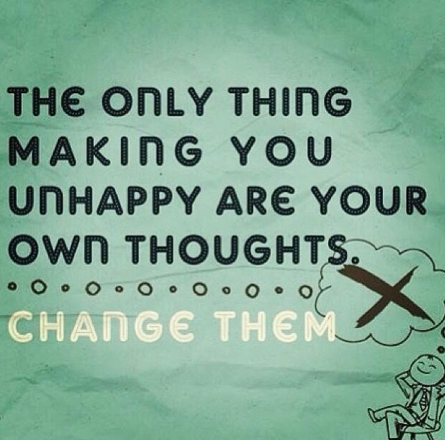 The Only Thing Life Quotes Thoughts Change Unhappy