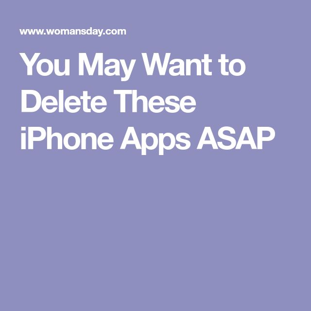 You May Want to Delete These iPhone Apps ASAP