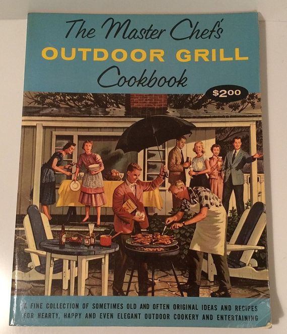 Sold. TOTAL #Kitsch The Master Chefs Outdoor Grill Cookbook... Available now from SoaringHawkVintage on #Etsy ... ships worldwide ... published in 1960. #masterchef